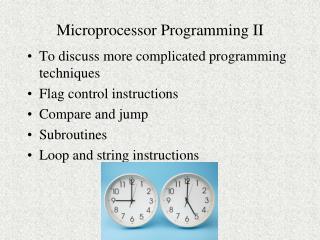 Microprocessor Programming II