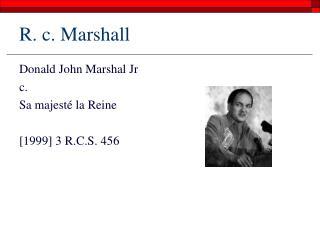R. c. Marshall