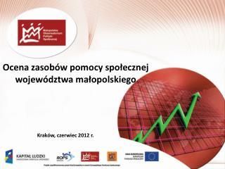 Ocena zasobów pomocy społecznej  województwa małopolskiego