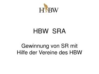 HBW  SRA