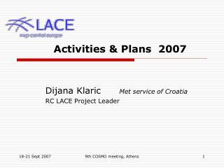 Activities & Plans  2007