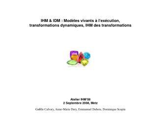 Atelier IHM ' 08 2 Septembre 2008, Metz