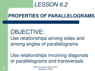 LESSON 6.2   PROPERTIES OF PARALLELOGRAMS