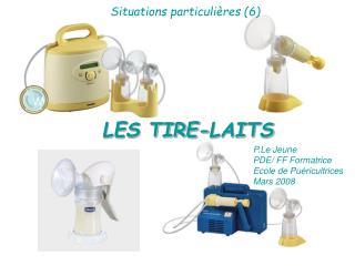 LES TIRE-LAITS
