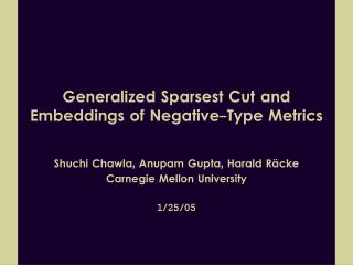 Generalized Sparsest Cut and Embeddings of Negative-Type Metrics