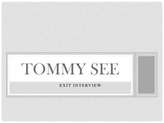 Tommy See
