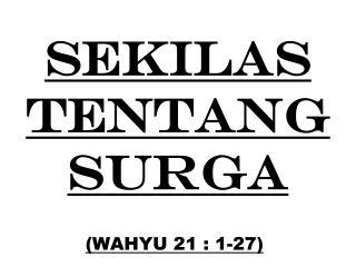 SEKILAS TENTANG SURGA