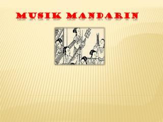Musik  Mandarin