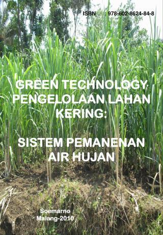 GREEN TECHNOLOGY PENGELOLAAN LAHAN KERING:  SISTEM PEMANENAN AIR HUJAN