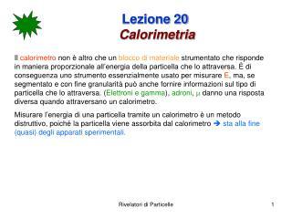 Lezione 20 Calorimetria