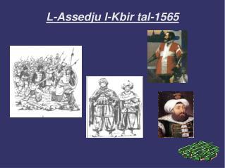 L-Assedju l-Kbir tal-1565