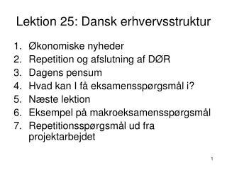 Lektion 25: Dansk erhvervsstruktur