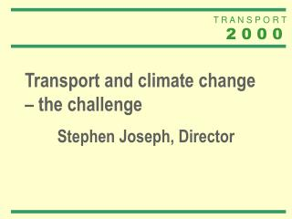 Transport and climate change – the challenge