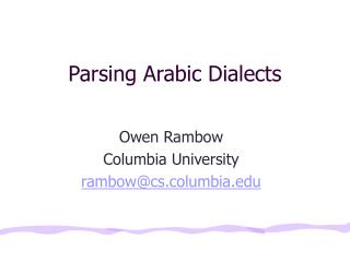 Parsing Arabic Dialects