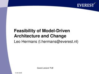 Feasibility of Model-Driven Architecture and Change