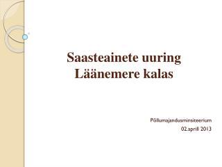 Saasteainete uuring Läänemere kalas
