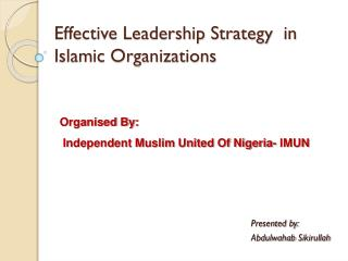 Effective Leadership Strategy  in Islamic Organizations