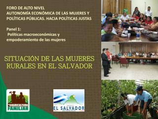 SITUACIÓN DE LAS MUJERES RURALES EN EL SALVADOR