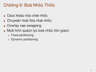 Chöông 6: Boä Nhôù Thöïc