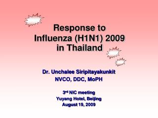 Response to  Influenza (H1N1) 2009 in Thailand