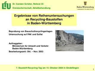 Ergebnisse von Reihenuntersuchungen  an Recycling-Baustoffen in Baden-Württemberg