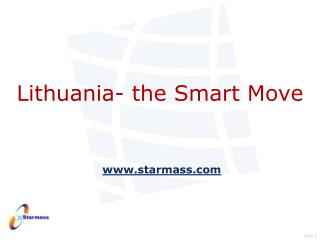 Lithuania- the Smart Move  starmass