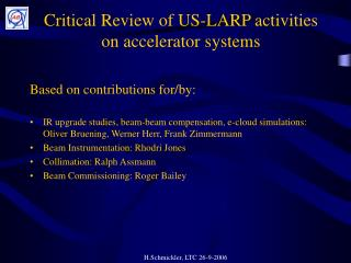 Critical Review of US-LARP activities on accelerator systems