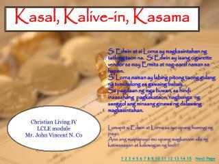 Kasal, Kalive-in, Kasama