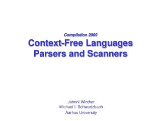 Compilation 2009 Context-Free Languages Parsers and Scanners