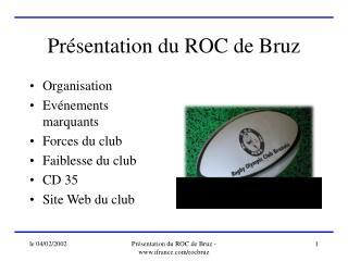 Présentation du ROC de Bruz