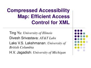 Compressed Accessibility Map: Efficient Access Control for XML