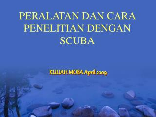 KULIAH MOBA April 2009