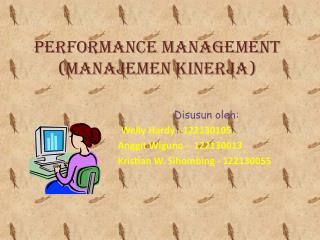Performance Management ( Manajemen Kinerja )
