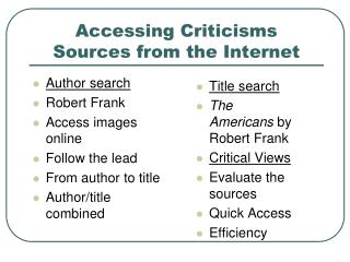 Accessing Criticisms Sources from the Internet