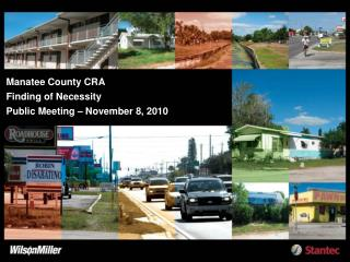 Manatee County CRA Finding of Necessity Public Meeting   November 8, 2010