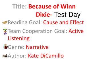 Title:  Because of Winn Dixie-