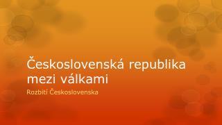 Československá republika mezi válkami
