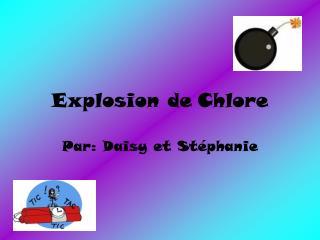 Explosion de Chlore
