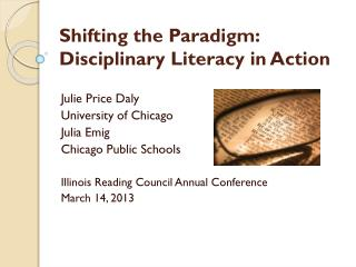 Shifting the Paradigm: Disciplinary Literacy in Action