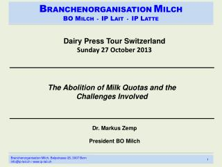 Dairy Press Tour Switzerland Sunday 27 October 2013