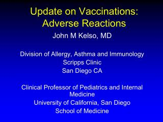 Update on Vaccinations: Adverse Reactions
