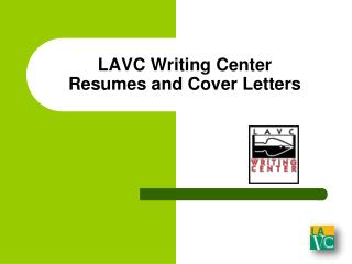 LAVC Writing Center  Resumes and Cover Letters