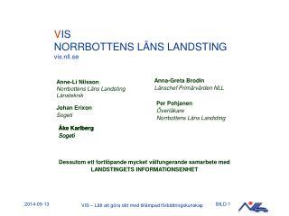 Anne-Li Nilsson Norrbottens Läns Landsting Länsteknik