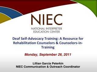 Deaf Self-Advocacy Training: A Resource for Rehabilitation Counselors & Counselors-in-Training