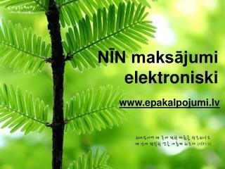 NĪN maksājumi elektroniski