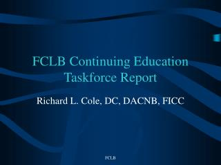 FCLB Continuing Education Taskforce Report