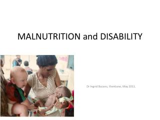 MALNUTRITION and DISABILITY