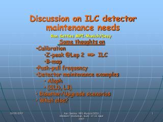 Discussion on ILC detector maintenance needs