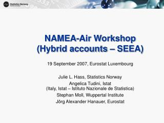 NAMEA-Air Workshop (Hybrid accounts – SEEA)