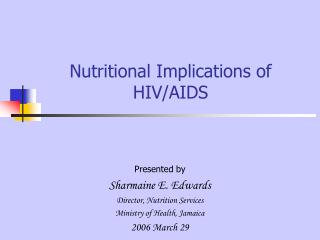 Nutritional Implications of HIV